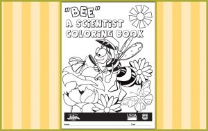 Kids can get a free Bee a Scientist coloring book free through the ...