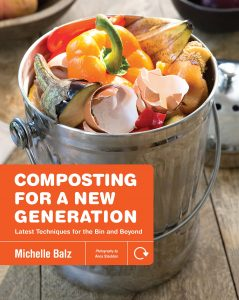 Composting for a New Generation: Latest Techniques for the Bin and Beyond