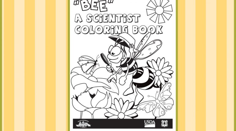 Kids can get a free Bee a Scientist coloring book free through the mail