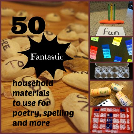 50 fun household materials to use for poetry, spelling and more