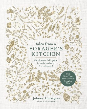 Tales from a Foragers Kitchen
